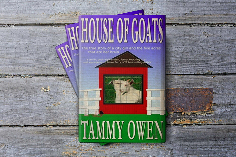House Of Goats by Tammy Owen